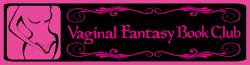 Vaginal Fantasy Book Club Wiki