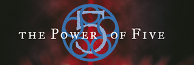The Power of Five Wiki
