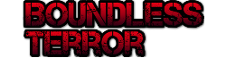 Boundless Terror Wiki