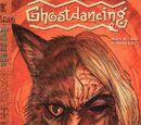 Ghostdancing Vol 1 3
