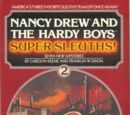 Nancy Drew and the Hardy Boys Super Sleuths! Volume 2