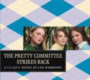 The Pretty Committee Strikes Back