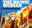The Bionic Woman Colouring Book