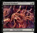 Skeletal Kathari