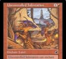 Uncontrolled Infestation