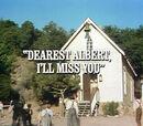 Episode 708: Dearest Albert, I'll Miss You