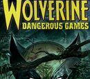 Wolverine: Dangerous Games Vol 1 1/Images