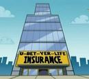 U-Bet-Yer-Life Insurance