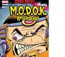 M.O.D.O.K.: Reign Delay Vol 1 1
