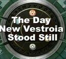 Der Tag, an dem Neu Vestroia still stand