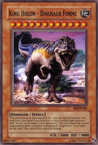 King Holon - Dinosaur Forme - Yu-Gi-Oh Card Maker Wiki ...