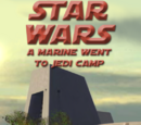 A Marine Went to Jedi Camp