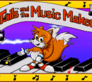 Tails and the Music Maker (8 prototypes)