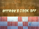 Entrees Cook Off-episode.png