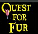 Quest For Fur