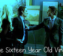 The Sixteen Year Old Virgin