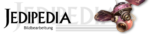 Jedipedia Header Bildbearbeitung