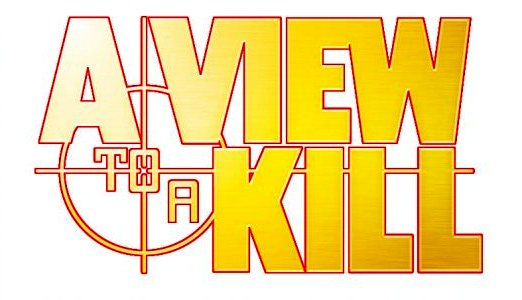 A View to a Kill - Logopedia, the logo and branding site The World Is Not Enough Dvd