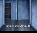 Byaku and Matsudo