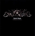 [Biografía] Epik High Asdsafdsfdsf