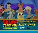 I Drawn Together chiedono aiuto a Dave&Matt