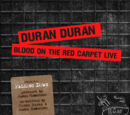 Blood on the Red Carpet Live