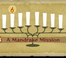 Stage 3 - A Mandrake Mission