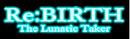 Rebirth-the-lunatic-taker-logo-neg.png