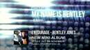 Entourage-track4-my name is bentley-bendayo.png