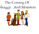 The Coming Of Shaggy...And Monsters