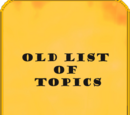 Old List of Topics