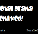 Total Drama Remixed