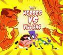 Heroes vs. Villains