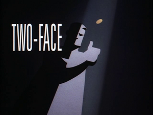 Two-Face Part I