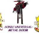 Sonic Universal: Metal Doom