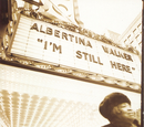 Albertina Walker: I'm Still Here