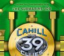 The Cahill Files: The Submarine Job