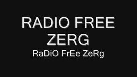 Radio Free Zerg