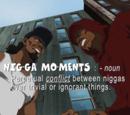 Nigga Moment