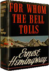 for whom the bell toll essay Starting an essay on ernest hemingway's for whom the bell tolls organize your thoughts and more at our handy-dandy shmoop writing lab.