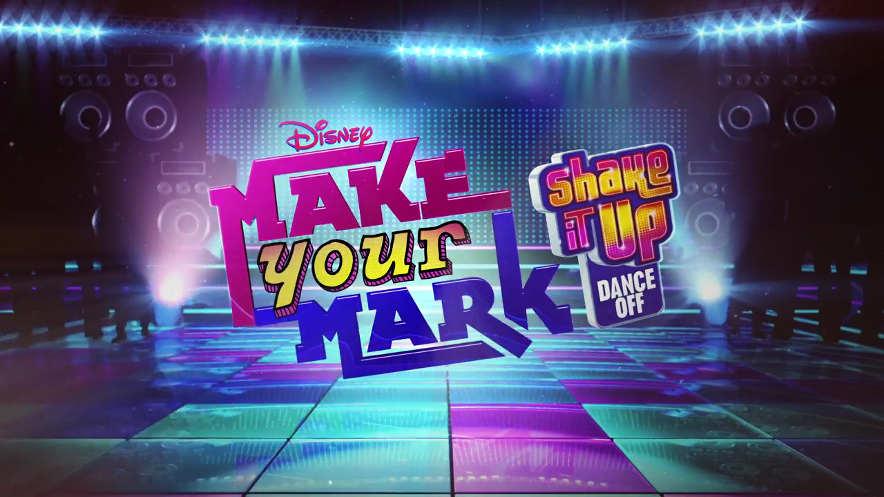 Make Your Mark: Shake It Up Dance Off - Shake It Up Wiki