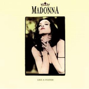 rock history madonna like a prayer