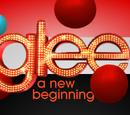 Glee, A New Beginning FF Wiki