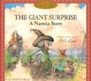 La Surprise Géante: Une histoire de Narnia