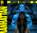 Before Watchmen: Doctor Manhattan Vol 1 1