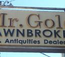Mr. Gold Pawnbroker & Antiquities Dealer