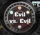 Das Böse gegen das Böse