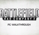 Battlefield: Bad Company 2 PC Walkthrough Trailer