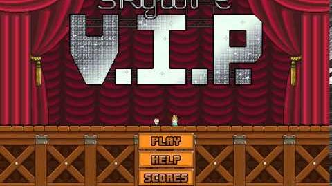 Skywire V.I.P.