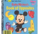 Baby Mickey's Book of Opposites